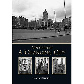 Nottingham: En föränderlig stad