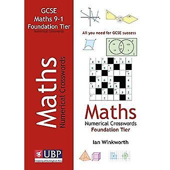 GCSE Mathematics Numerical Crosswords Foundation Tier (written for the GCSE 9-1 Course)