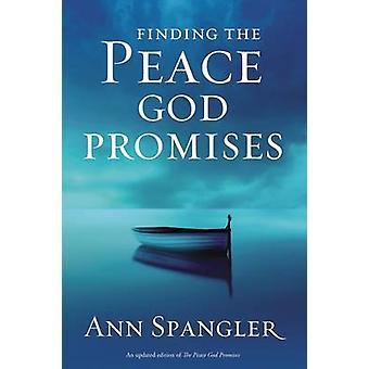 Rauhan löytäminen Jumala lupaa Ann Spangler