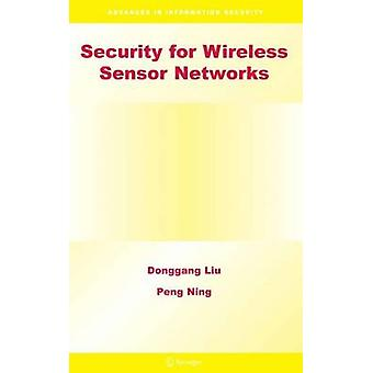 Security for Wireless Sensor Networks by Liu & Donggang