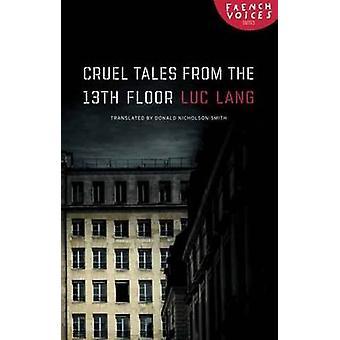 Grusom fortællinger fra det trettende gulv af Lang & Luc