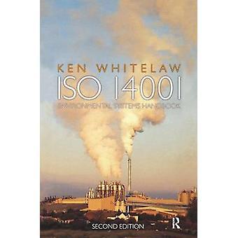 ISO 14001 Environmental Systems Handbook von Whitelaw & Ken
