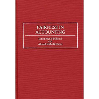 Fairness in Accounting by MontiBelkaoui & Janice