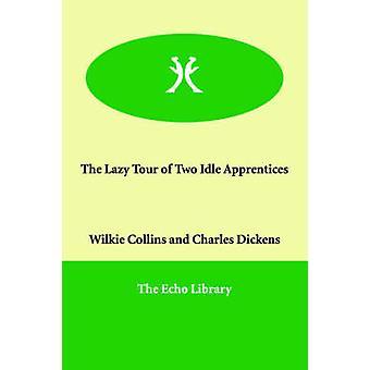 Lat tur til to inaktiv lærlinger av Collins & Wilkie