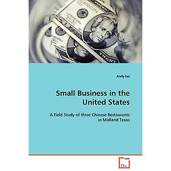 Small Business in the United States by Lui & Andy