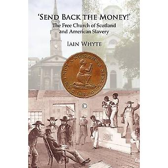 'Send Back the Money!' - The Free Church of Scotland and American Slav