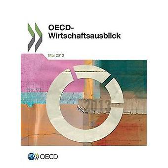 OECDWirtschaftsausblick Ausgabe 20131 door OESO