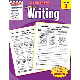 Scholastic Success with Writing - Grade 3 by Lisa Molengraft - 978054