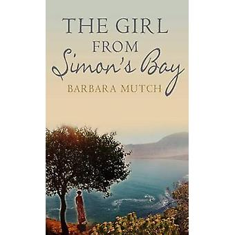 The Girl from Simon es Bay von Barbara Mutch-9780749021306 Buch