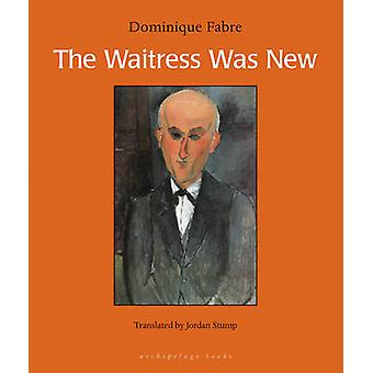 The Waitress Was New by Dominique Fabre - 9780977857692 Book