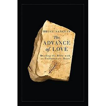 The Advance of Love - Reading the BIble with An Evolutionary Heart by