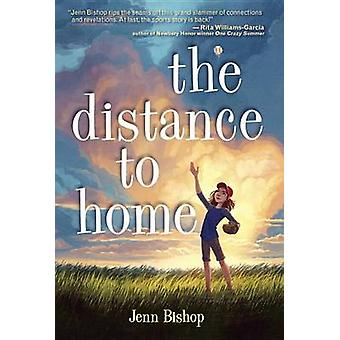 Distance to Home by Jenn Bishop - 9781101938713 Book