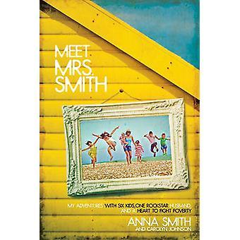 Meet Mrs Smith by Anna Smith - 9781434702036 Book