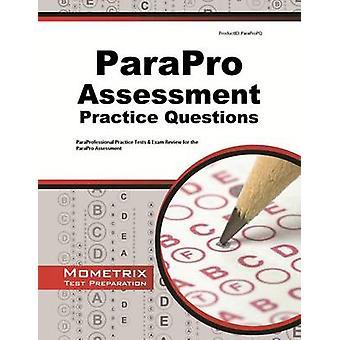 ParaPro Assessment Practice Questions - ParaProfessional Practice Test