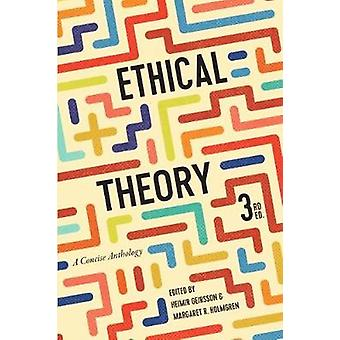Ethical Theory - A Concise Anthology by Heimir Geirsson - 978155481398