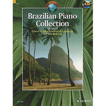 Brazilian Piano Collection  19 Pieces by John Crawford De Cominges & Tim Richards