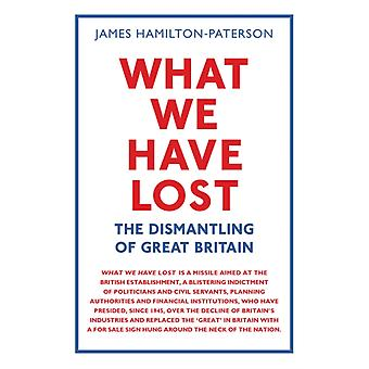 What We Have Lost by James HamiltonPaterson