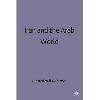 Iran and the Arab World by Amirahmadi