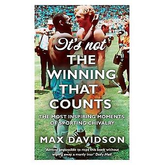 Its Not The Winning That Counts B by Davidson & Max