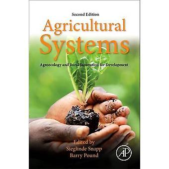 Maatalousjärjestelmät Agroekologia ja maaseudun innovaatiot development Agroecology ja maaseudun innovaatiot development snapp & Sieglinde