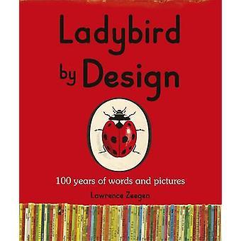 Ladybird by Design by Lawrence Zeegen - 9780723293927 Book