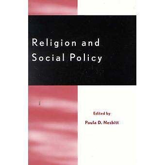 Religion og sosialpolitikk av Redigert av Paula Nesbitt & Bidrag av Otto Maduro & Bidrag av James T Richardson & Bidrag av James A Beckford & Bidrag av Tink Tinker & Bidrag av Ronald Lawson & Contr