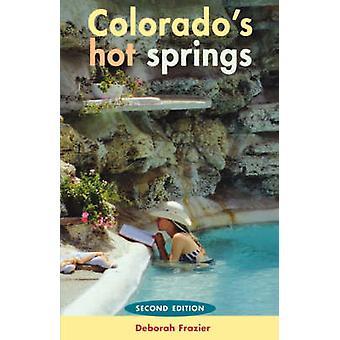 Colorados Hot Springs by Fraiser & Deborah