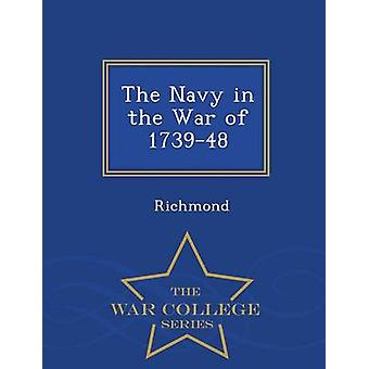 The Navy in the War of 173948  War College Series by Richmond