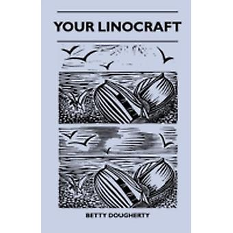 Your Linocraft by Dougherty & Betty
