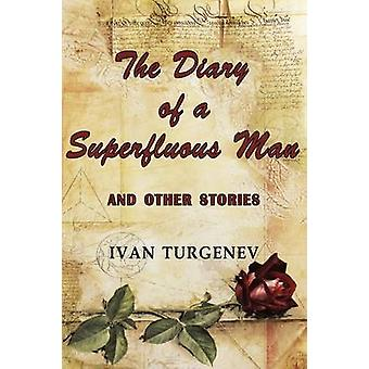 The Diary of a Superfluous Man and Other Stories by Turgenev & Ivan Sergeevich