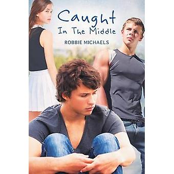 Caught in the Middle by Michaels & Robbie