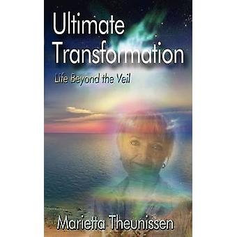 Ultimate Transformation by Theunissen & Marietta