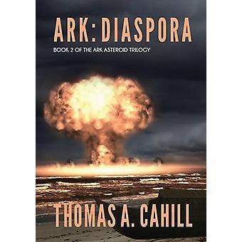 Ark Diaspora by Cahill & Thomas a.