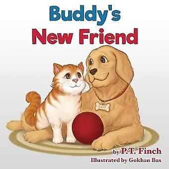 Buddys New Friend A Childrens Picture Book Teaching Compassion for Animals by Finch & P.T.
