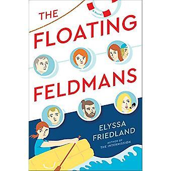 The Floating Feldmans by Elyssa Friedland - 9780399586897 Book