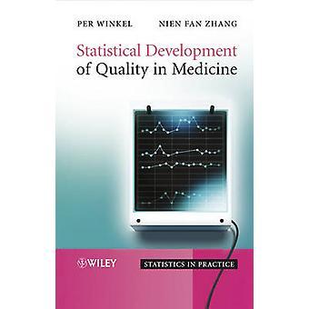 Statistical Development of Quality in Medicine by Per Winkel - 978047