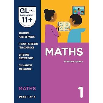 11+ Practice Papers Maths Pack 1 (Multiple Choice) by GL Assessment -