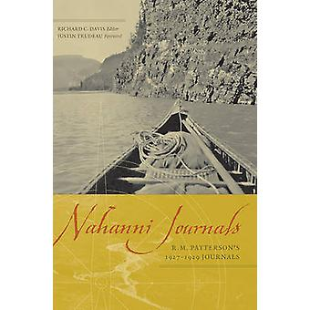 Nahanni Journals - R.M. Patterson's 1927-1929 Journals by Raymond Murr