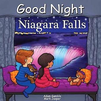 Good Night Niagara Falls by Adam Gamble - 9781602196001 Book