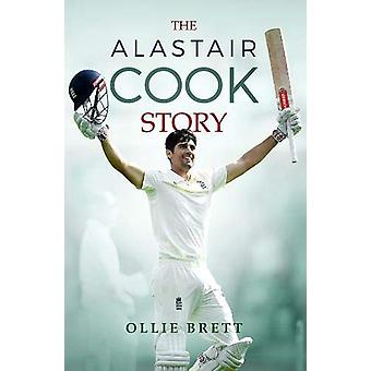 The Alistair Cook Story by St James's House - 9781906670818 Book