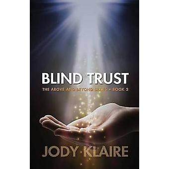 Blind Trust by Jody Klaire - 9781939562388 Book