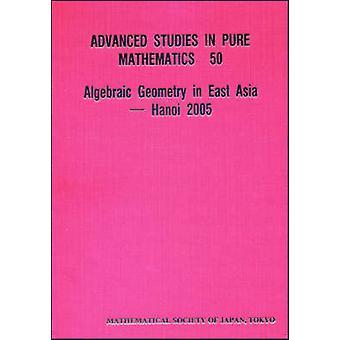 Algebraic Geometry in East Asia - Hanoi - 2005 by Kazuhiro Konno - Vie