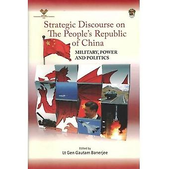 Strategic Discourse on The People's Republic of China - Military - Pow