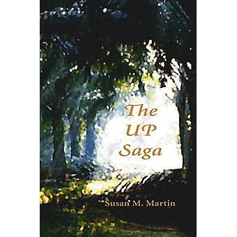 The UP Saga (New edition) by Susan M. Martin - 9788791114519 Book