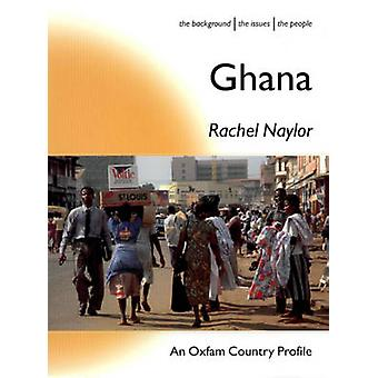 Ghana by Rachel Naylor - Toby Adamson - Rachel Naylor - 9780855984311