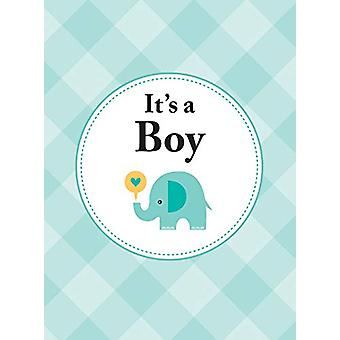 It's a Boy - The Perfect Gift for Parents of a Newborn Baby Son by Sum