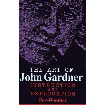The Art of John Gardner - Instruction and Exploration by Per Winther -