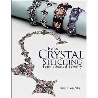 Easy Crystal Stitching - Sophisticated Jewelry by Nikia Angel - 97808