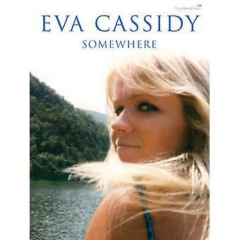 Somewhere - (Piano - Vocal - Guitar) by Eva Cassidy - 9780571532933 Bo
