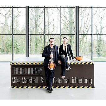 Mike Marshall & Caterina Lichthenberg - Third Journey [CD] USA import